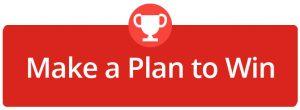 Make a Plan to Win